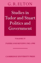 Studies in Tudor and Stuart Politics and Government: Papers and Reviews 1982-1990 Volume 4