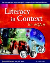 Literacy in Context for AQA A