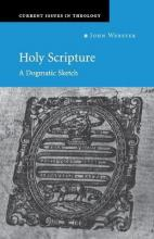 Current Issues in Theology: Holy Scripture: A Dogmatic Sketch Series Number 1