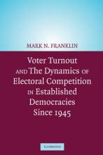 Voter Turnout and the Dynamics of Electoral Competition in Established Democracies since 1945
