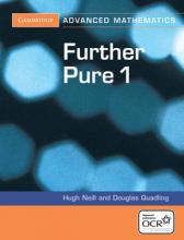 Cambridge Advanced Level Mathematics for OCR: Further Pure 1 for OCR