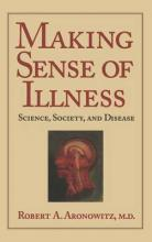 Cambridge Studies in the History of Medicine: Making Sense of Illness: Science, Society and Disease