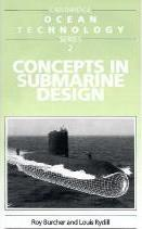 Cambridge Ocean Technology Series: Concepts in Submarine Design Series Number 2