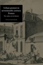 Urban Protest in Seventeenth-Century France
