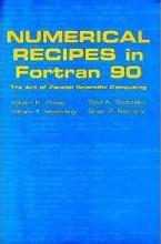 Numerical Recipes in Fortran 90: Volume 2, Volume 2 of Fortran Numerical Recipes