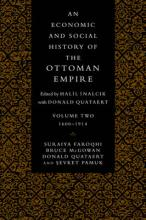 An An Economic and Social History of the Ottoman Empire, 1300-1914 2 Volume Paperback Set An Economic and Social History of the Ottoman Empire: 1600-1914 Volume 2