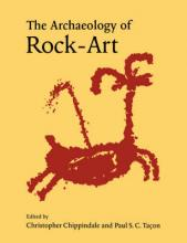 The Archaeology of Rock-Art