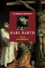 Cambridge Companions to Religion: The Cambridge Companion to Karl Barth