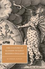 Cambridge Studies in Renaissance Literature and Culture: The Culture of Slander in Early Modern England Series Number 19