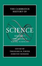 The Cambridge History of Science: Volume 7, The Modern Social Sciences: Modern Social Sciences v.7