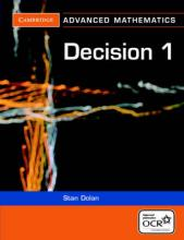 Cambridge Advanced Level Mathematics for OCR: Decision 1 for OCR