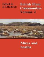 British Plant Communities: Mires and Heaths v.2