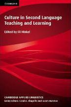 Cambridge Applied Linguistics: Culture in Second Language Teaching and Learning
