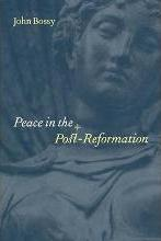 Peace in the Post-Reformation
