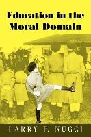 Education in the Moral Domain