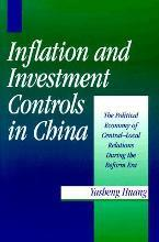 Inflation and Investment Controls in China