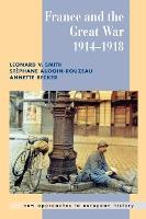 New Approaches to European History: France and the Great War Series Number 26