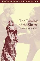 Shakespeare in Production: The Taming of the Shrew