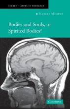 Bodies and Souls, or Spirited Bodies?