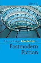 The Cambridge Introduction to Postmodern Fiction