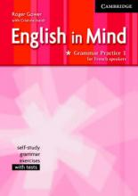 English in Mind Grammar Practice Level 1 French Edition