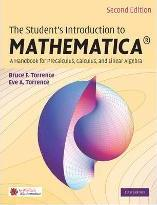 The Student's Introduction to MATHEMATICA (R)