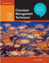 Cambridge Handbooks for Language Teachers: Classroom Management Techniques