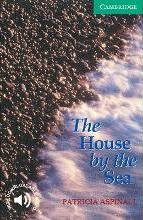 Cambridge English Readers: The House by the Sea Level 3