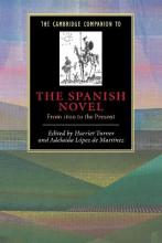 The Cambridge Companion to the Spanish Novel