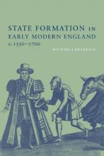 State Formation in Early Modern England, c.1550-1700