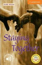 Cambridge English Readers: Staying Together Level 4