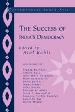 Contemporary South Asia: The Success of India's Democracy Series Number 6