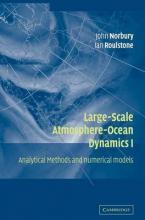 Large-Scale Atmosphere-Ocean Dynamics: Volume 1: Analytical Methods and Numerical Models v.1