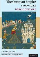 New Approaches to European History: The Ottoman Empire, 1700-1922 Series Number 34