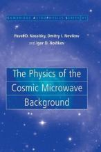 Cambridge Astrophysics: The Physics of the Cosmic Microwave Background Series Number 41