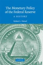 Studies in Macroeconomic History: The Monetary Policy of the Federal Reserve: A History
