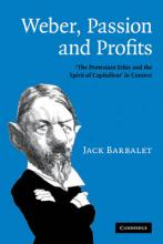 Weber, Passion and Profits