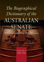The Biographical Dictionary of the Australian Senate Volume