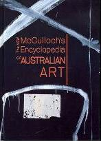 McCulloch's Encyclopedia of Australian Art 2006