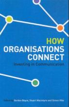 How Organisations Connect: Investing In Communication