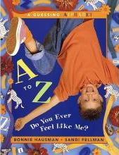 A to Z, Do You Ever Feel Like ME?