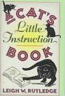 Rutledge Leigh W. : Cat'S Little Instruction Book (HB)