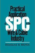 Practical Application of SPC in the Wire and Cable Industry