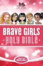 Tommy Nelson's Brave Girls Devotional Bible
