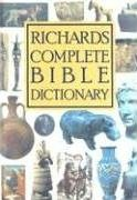 Richards Complete Bible Dictionary