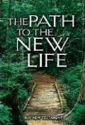 Path to the New Life New Testament-KJV