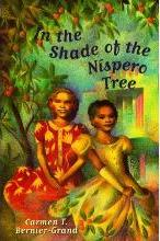 In the Shade of the Nispero Tree