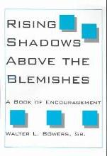 Rising Shadows Above the Blemishes