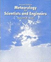 "Meteorology for Scientists and Engineers: Technical Companion Book to C.Donald Aherns' ""Meteorology Today"""