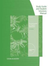 Study Guide with Solutions Manual for McMurry's Fundamentals of Organic Chemistry